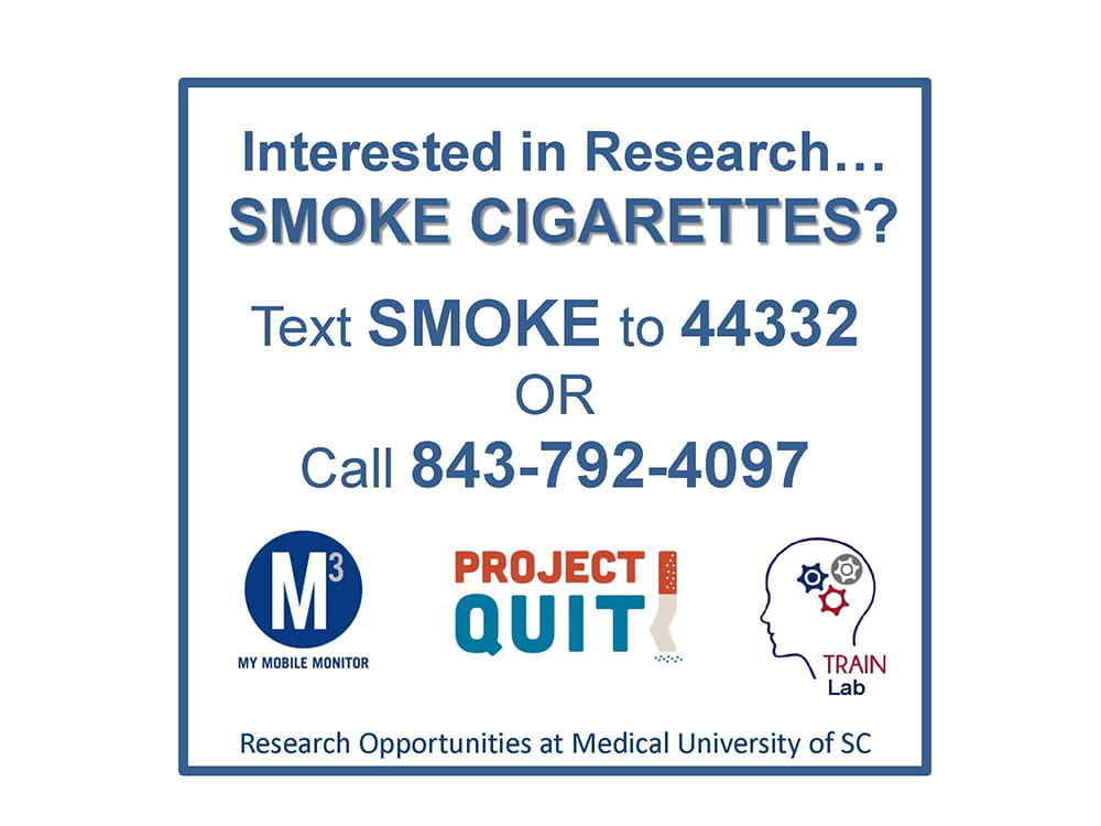 Project Quit promotional sign. Text SMOKE to 44332 or call 843-792-4097 for information